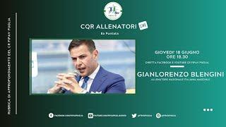"""8a puntata """"CQR Allenatori Live"""" con Gianlorenzo"""