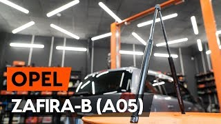 Como substituir amortyzatory de mala no OPEL ZAFIRA-B 2 (A05) [TUTORIAL AUTODOC]