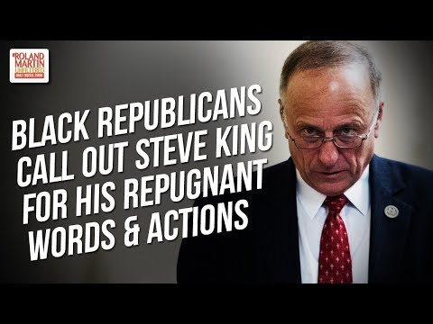 Black Republicans Stand Up, Call Out Steve King For His 'Repugnant Words And Actions'