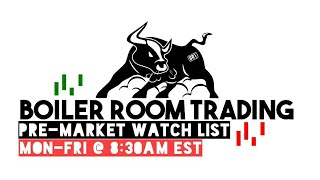 Hot Stock Watch List | Boiler Room Trading 4/20/2018