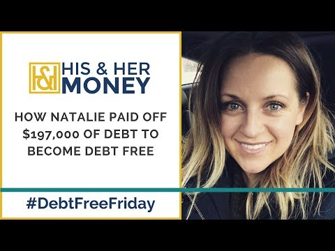 How Natalie Fought Through Tragedy to Pay Off $197,000 of De
