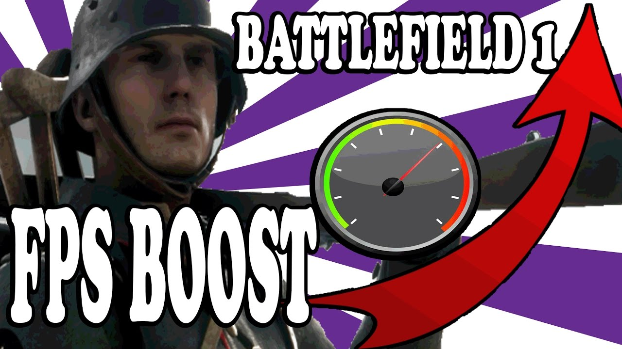 ►BATTLEFIELD 1 , HOW TO BOOST/FIX  FPS (theory) by Fps_Sausage