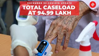 Coronavirus on Dec 02, Total caseload in india at 94.99 lakh