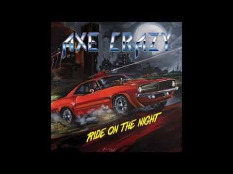 Axe Crazy - Ride On The Night (2016)