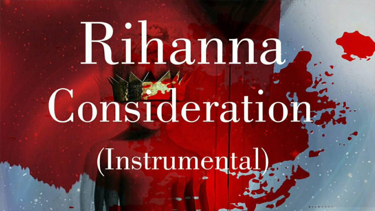 Rihanna - Consideration (Remake/Instrumental)