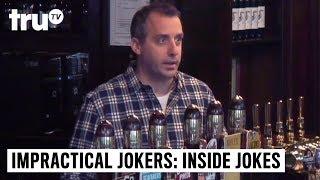 Impractical Jokers: Inside Jokes - Worst Bartender in all the Land | truTV