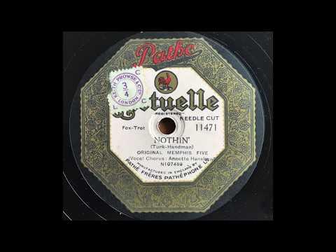 Nothin' - Original Memphis Five (Red Nichols & Miff Mole) with Annette Hanshaw (1927)