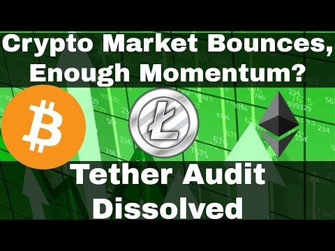 Crypto News | Market Bounces, Enough Momentum? WARNING: Tether Audit Dissolved!