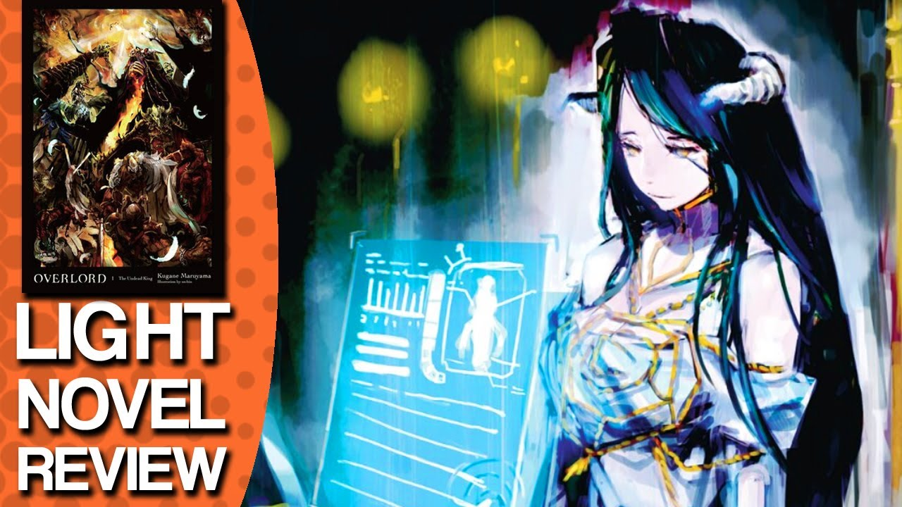 Overlord Volume 1 Light Novel Review
