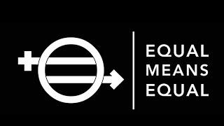 Equal Means Equal (Trailer)