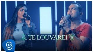 Davi Sacer e Veronica Sacer – Te Louvarei (15 Anos) [Vídeo Oficial]