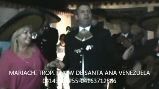 ENTRADA CON EL MARIACHI santa ana del tachira venezuela