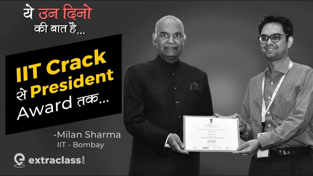 Yeh Un Dinon Ki Baat Hai | IIT JEE Preparation MIND HACKS for Success | IntelloLabs CEO Milan Sharma