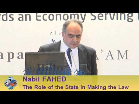 Beirut Conference 2013 - Nabil FAHED: The Role of The State in Making the Law