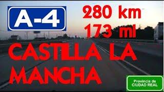 280 km - Spain Autovía ( A-4 ) Castilla-La Mancha : Jaén + Ciudad Real + Toledo + Madrid