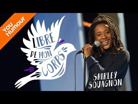 SHIRLEY SOUAGNON - Libre de mon corps