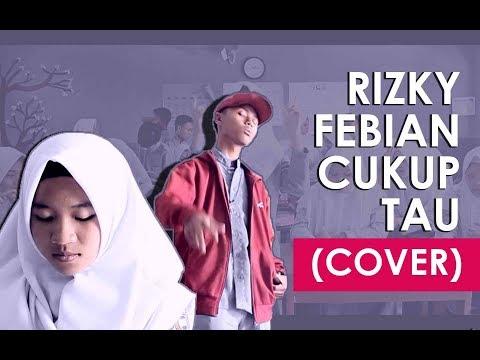 Rizky Febian -  Cukup Tau (Cover)