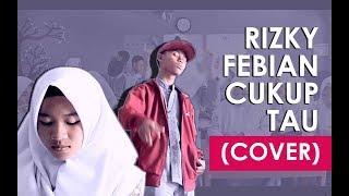 Rizky Febian -  Cukup Tau  Cover