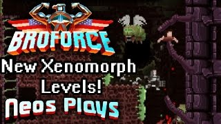 Aliens Vs Freedom! (New Levels!) Broforce | Neos Plays