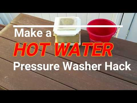 Make a HOT WATER pressure washer hack