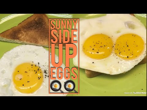 Eggs | Sunny Side Up Eggs , The Perfect Runny Yolks