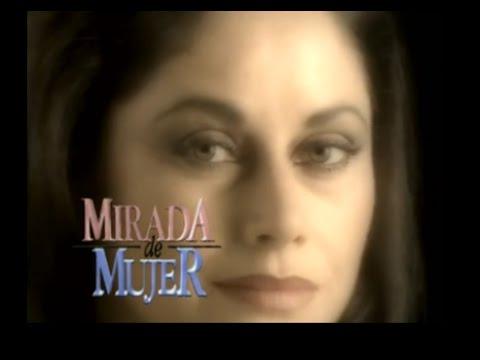 MIRADA DE MUJER - PARTE 1 (RESUMEN)