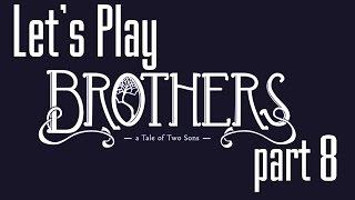 Lets Play (PL) Brothers part 8 - Bo to zła kobieta była