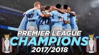 Man city are premier league 2017/2018 champions