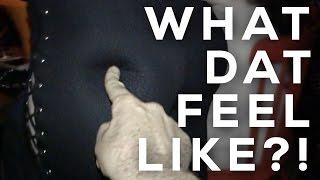 WHAT DAT FEEL LIKE?!