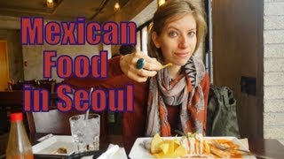 Eating fajitias & enchiladas at a Korean Mexican Restaurant (Julio) located in Jongno, Seoul, Korea