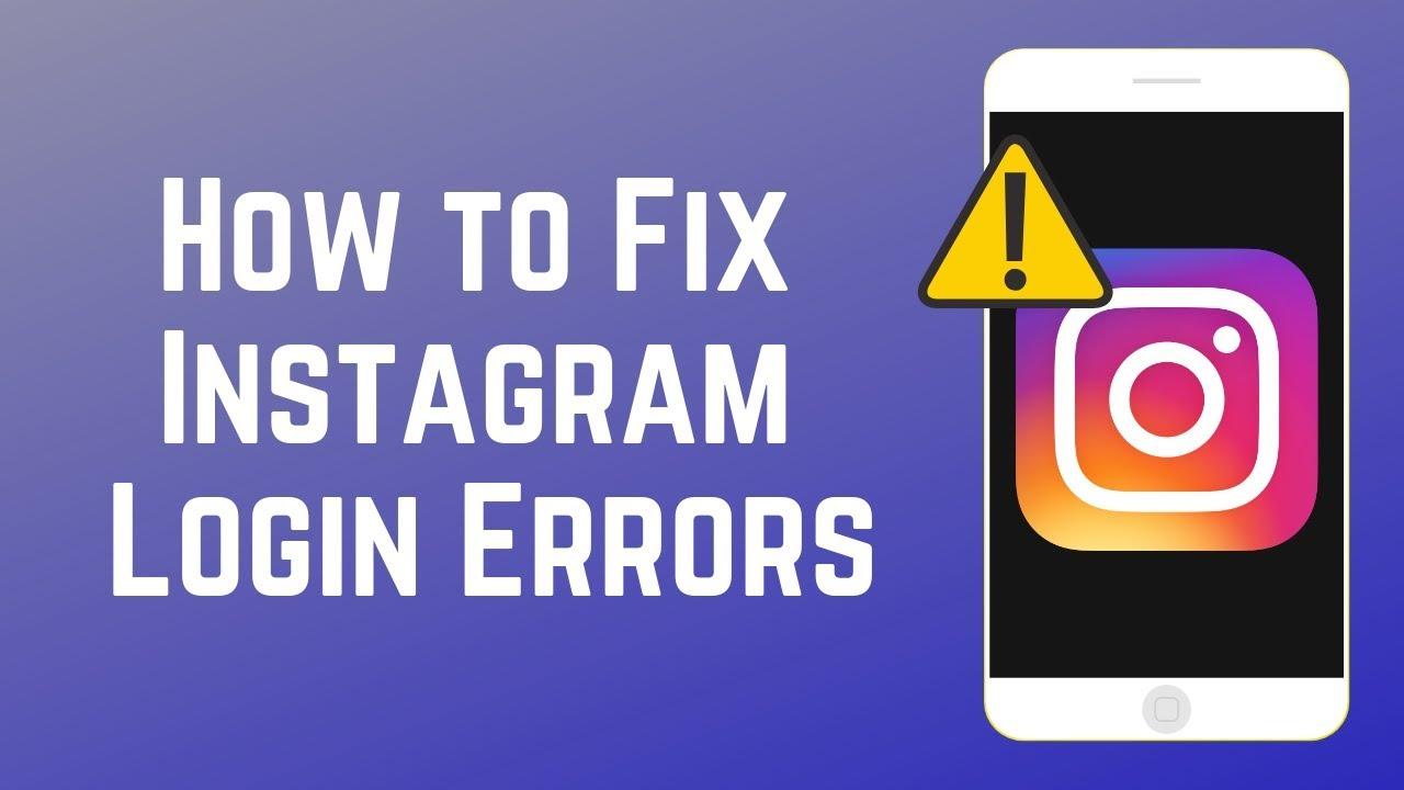 How to Fix Common Instagram Log In Errors - Quick & Easy Fixes!