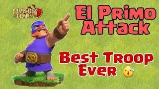 My EL PRIMO Attack On Clash of Clans   El Primo Attack Strategy   Wolf Gaming   coc attack