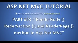 Part 23 - RenderBody , RenderSection and RenderPage method in ASP.NET MVC