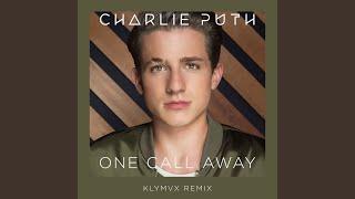 Video One Call Away (KLYMVX Remix) download MP3, 3GP, MP4, WEBM, AVI, FLV Maret 2018