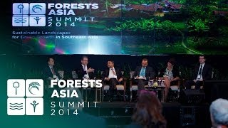 Sustainable landscapes, green growth & poverty reduction - Forests Asia 2014 - Discussion Forum