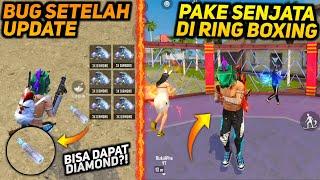 TOP 5 TRIK DAN BUG TERBARU SETELAH UPDATE FREE FIRE - Masuk Arena Boxing Pake Senjata !
