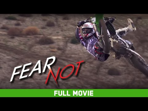Full Movie: Fear Not  Dean Wilson, Tommy Searle, Gautier Paulin, Jeremy McGrath HD