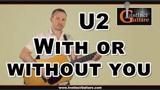 Jouez With Or Without You (U2) à la guitare - Arpèges + Ryhmique