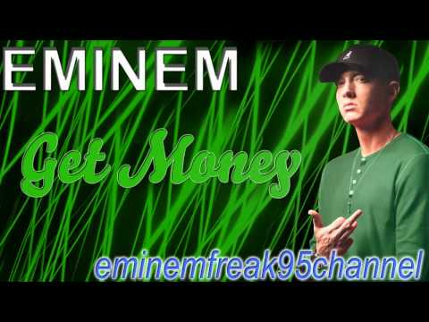 Eminem - Get Money [Leaked 2011]