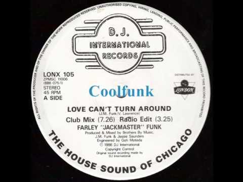 "Farley ""Jackmaster"" Funk - Love Can't Turn Around (12"" Club Mix 1986)"