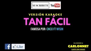 Tan Facil - CNCO feat Wisin (Karaoke)