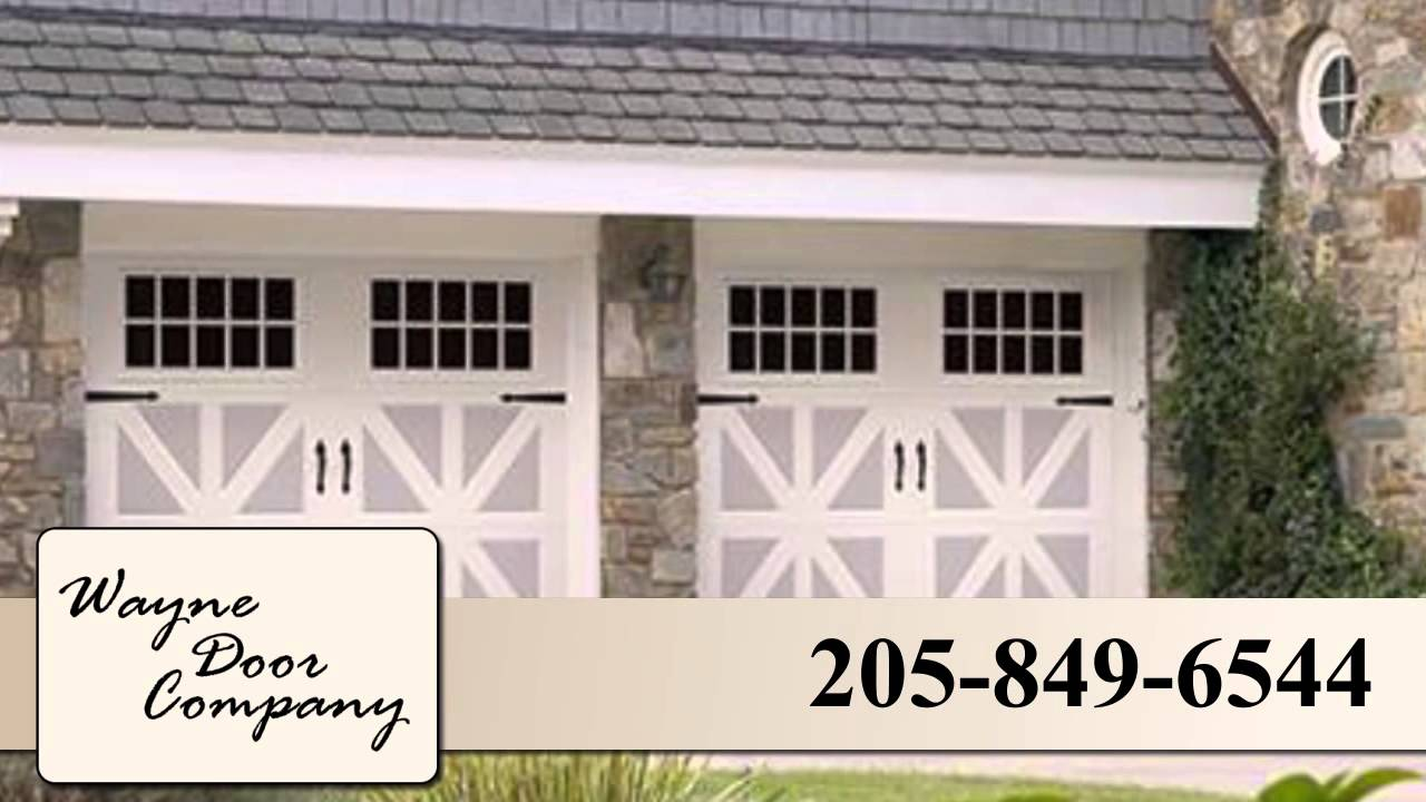 Wayne Door Company Llc Garage Doors In Cullman Youtube