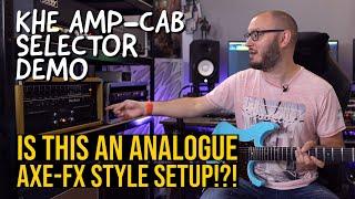 AN ANALOGUE AXE-FX STYLE SETUP!?! | KHE 8x4 Amp-Cab Switcher Demo | TOM QUAYLE
