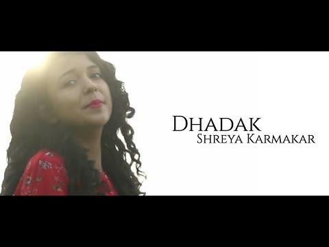 | Dhadak | Female Cover Version | Shreya Karmakar | Lyrical Video |