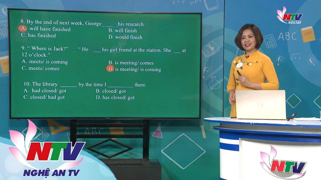 DẠY VÀ HỌC CÙNG NTV: TIẾNG ANH 12 – THÌ CỦA CÁC ĐỘNG TỪ TRONG TIẾNG ANH | VERB TENSES