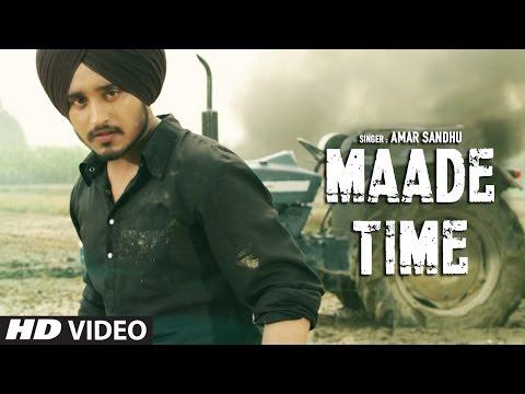 Latest Punjabi Songs 2016 | Maade Time | Amar Sandhu | Lil Daku | New Punjabi Songs | T-Series