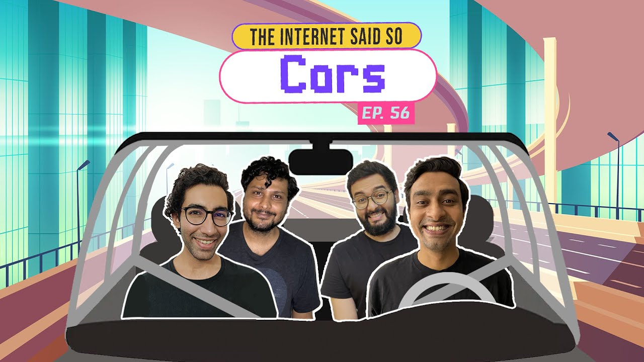 The Internet Said So | EP 56 | Cars