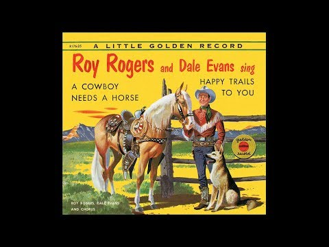 Roy Rogers & Dale Evans - Happy Trails