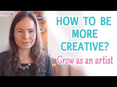 How To Be More Creative As An Artist