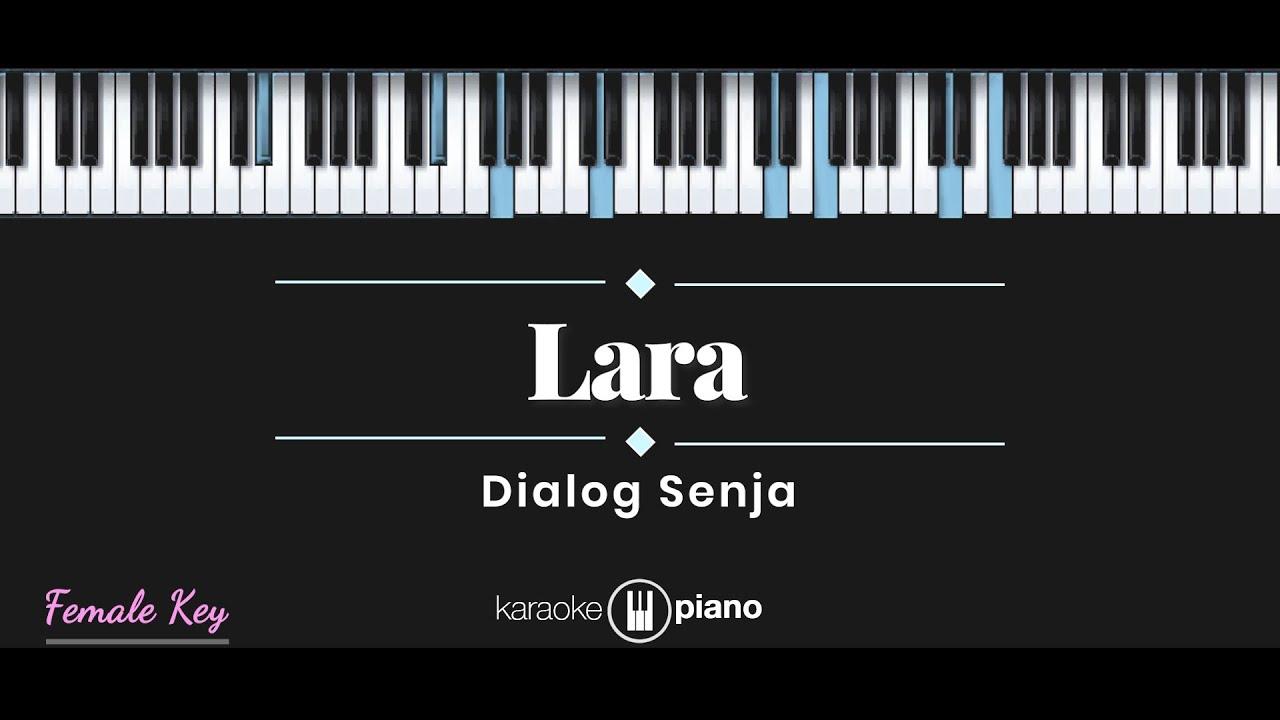 Dialog Senja - Lara (KARAOKE PIANO - FEMALE KEY)